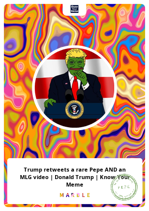 Trump retweets a rare Pepe AND an MLG video | Donald Trump | Know Your Meme