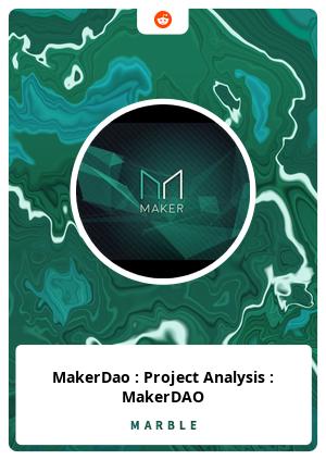 MakerDao : Project Analysis : MakerDAO