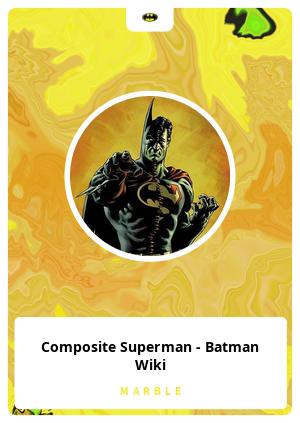 Composite Superman - Batman Wiki