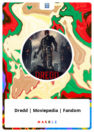 Dredd | Moviepedia | Fandom