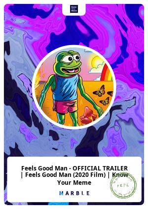 Feels Good Man - OFFICIAL TRAILER | Feels Good Man (2020 Film) | Know Your Meme