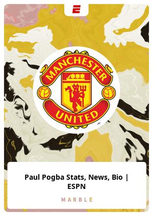Paul Pogba Stats, News, Bio   ESPN