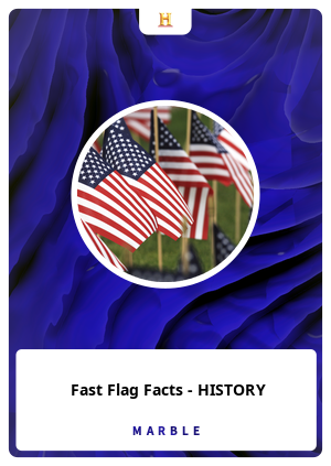 Fast Flag Facts - HISTORY