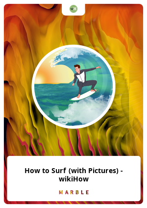 How to Surf (with Pictures) - wikiHow