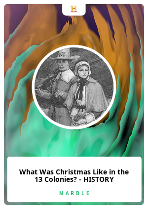 What Was Christmas Like in the 13 Colonies? - HISTORY