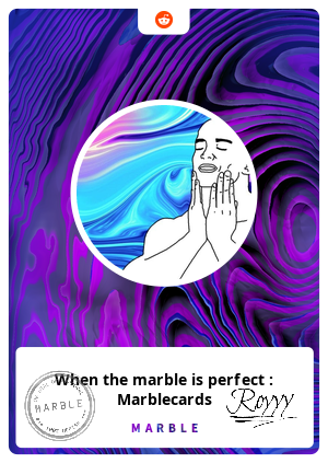 When the marble is perfect : Marblecards
