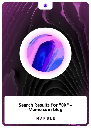 """Search Results for """"0X"""" – Meme.com blog"""