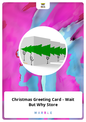 Christmas Greeting Card - Wait But Why Store