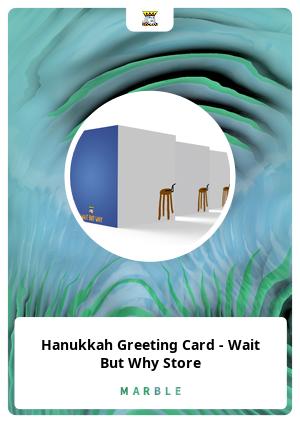 Hanukkah Greeting Card - Wait But Why Store