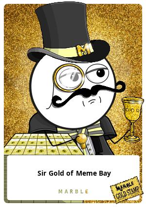 Sir Gold of Meme Bay