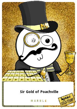 Sir Gold of Poachville