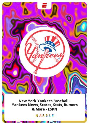 New York Yankees Baseball - Yankees News, Scores, Stats, Rumors & More - ESPN
