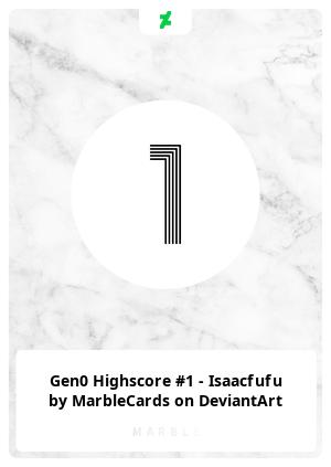 Gen0 Highscore #1 - Isaacfufu by MarbleCards on DeviantArt