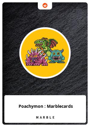 Poachymon : Marblecards