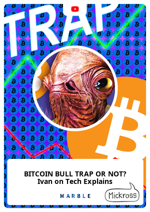 BITCOIN BULL TRAP OR NOT? Ivan on Tech Explains
