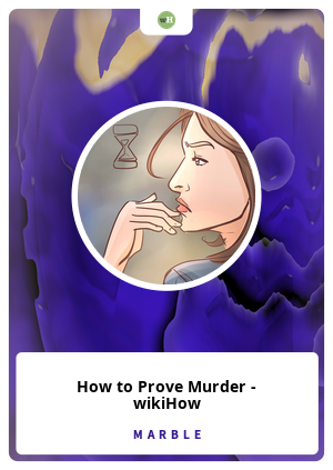 How to Prove Murder - wikiHow
