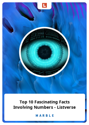 Top 10 Fascinating Facts Involving Numbers - Listverse