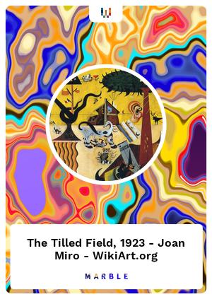 The Tilled Field, 1923 - Joan Miro - WikiArt.org