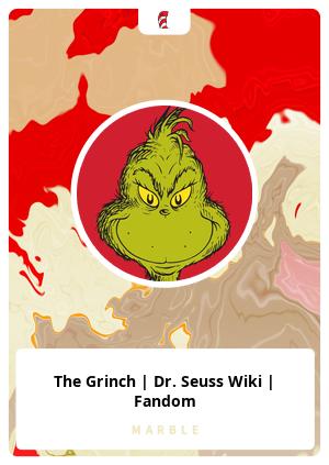The Grinch   Dr. Seuss Wiki   Fandom