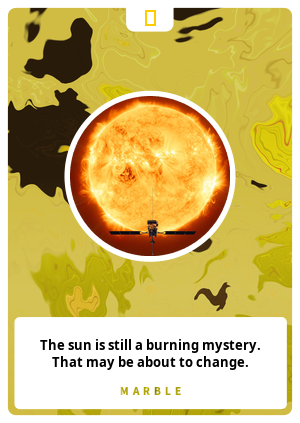 The sun is still a burning mystery. That may be about to change.