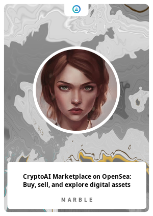 CryptoAI Marketplace on OpenSea: Buy, sell, and explore digital assets