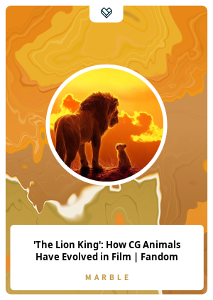 'The Lion King': How CG Animals Have Evolved in Film | Fandom