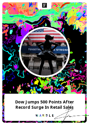 Dow Jumps 500 Points After Record Surge In Retail Sales