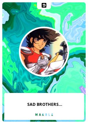 SAD BROTHERS...