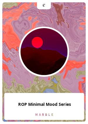 ROP Minimal Mood Series