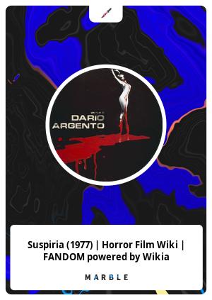 Suspiria (1977) | Horror Film Wiki | FANDOM powered by Wikia