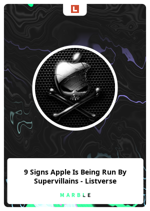9 Signs Apple Is Being Run By Supervillains - Listverse